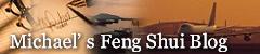Michael's Feng Shui Blog