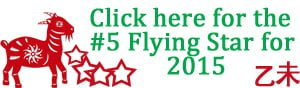 Click here for the #5 Flying Star for 2015