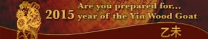Are you prepared for 2015, year of the yin wood goat?