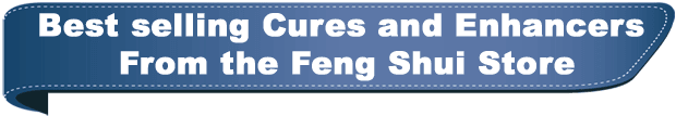 Best selling Cures and Enhancers from the Feng Shui Store